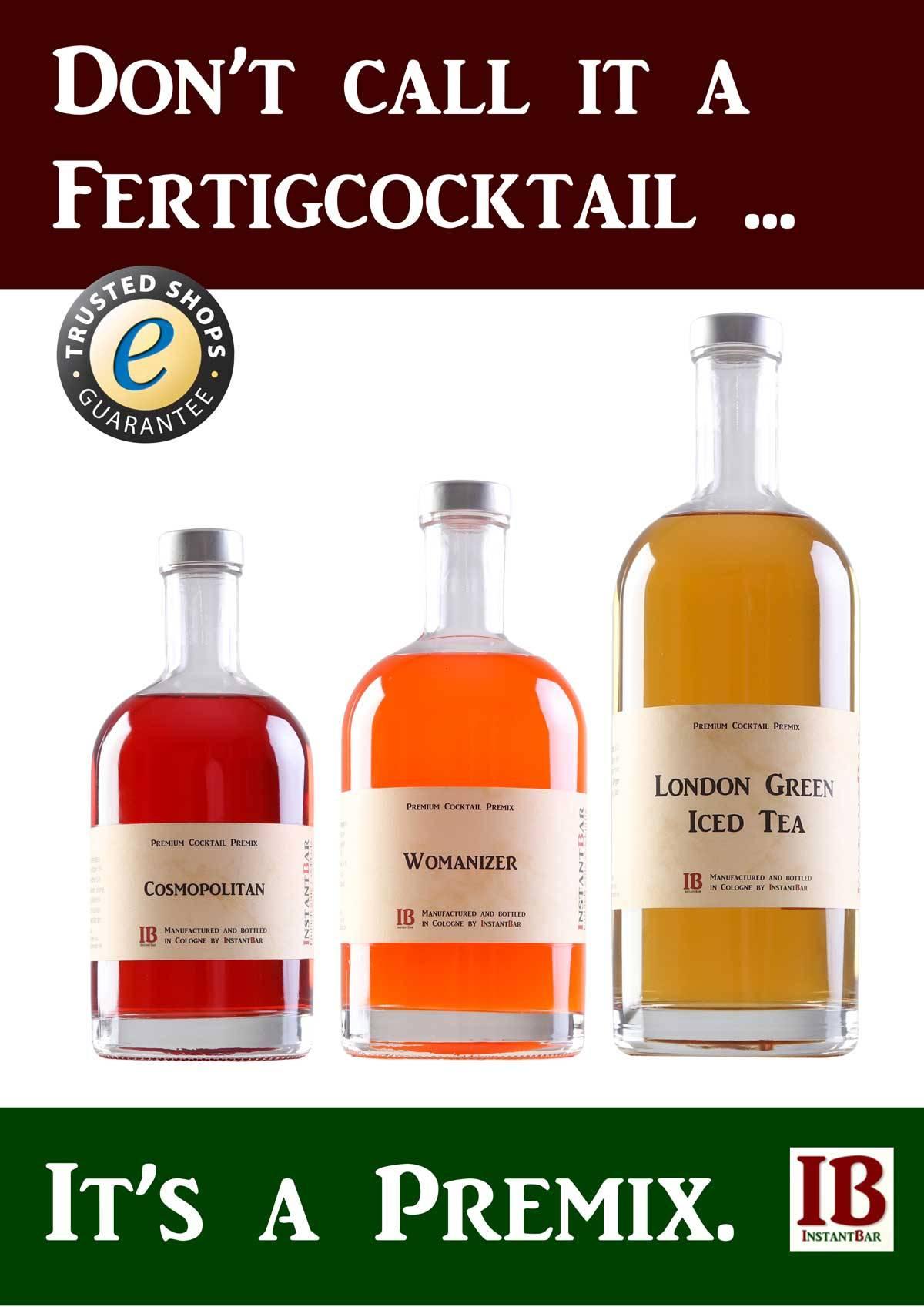 Cocktail-Premixes statt Fertigcocktails. - So einfach können gute ...